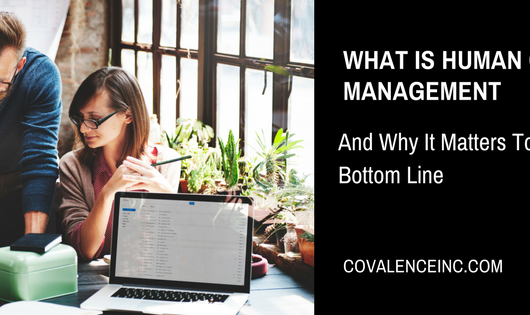 What is Human Capital Management and Why It Matters to Your Bottom Line
