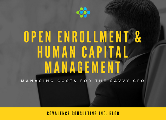 Open Enrollment & Human Capital Management: Managing Costs for the Savvy CFO